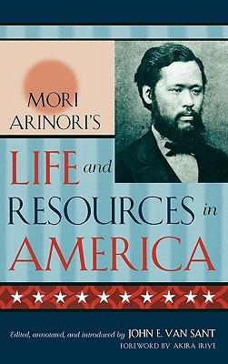 Life and resources in America Arinori Mori