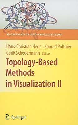 Topology-Based Methods in Visualization II  by  Hans-Christian Hege
