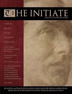 The Initiate 2: Journal of Traditional Studies David J. Wingfield