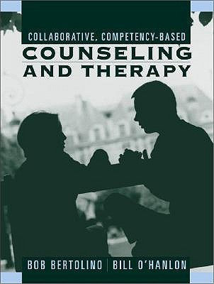 Collaborative, Competency-Based Counseling and Therapy  by  Robert Bertolino