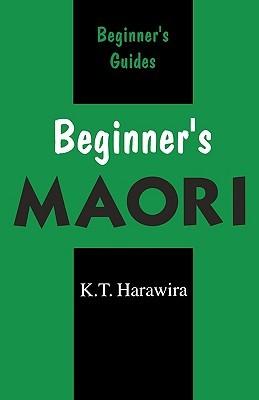 Beginners Maori (Beginners  by  K.T. Harawira