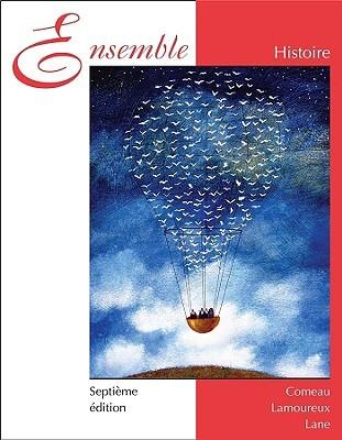 Ensemble Histoire  by  Comeau