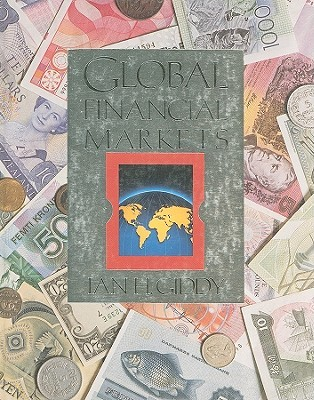 Global Financial Markets (Economics College Titles) Ian H. Giddy