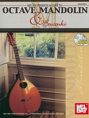 A Guide to Octave Mandolin & Bouzouki [With CD]  by  John McGann