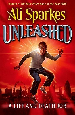 Unleashed 1:A Life and Death Job Ali Sparkes