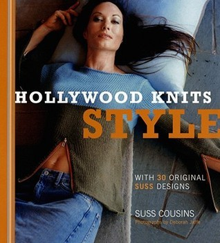 Hollywood Knits Style: With 30 Original Suss Designs  by  Suss Cousins