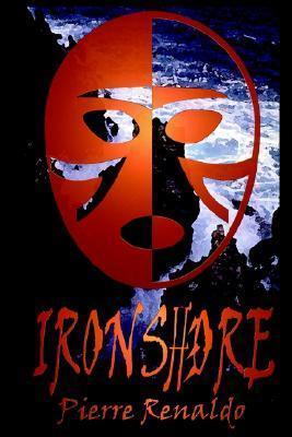 Ironshore  by  Pierre Renaldo