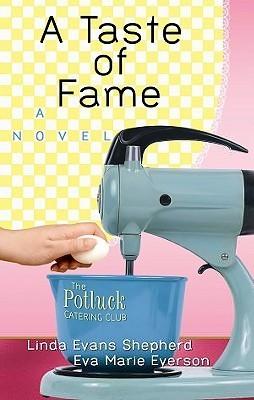 A Taste Of Fame  by  Linda Evans Shepherd