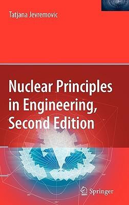 Nuclear Principles In Engineering Tatjana Jevremovic