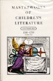Masterworks of Childrens Literature (8-Volume set)  by  Butler, Francelia