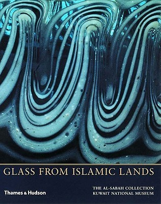 Glass from Islamic Lands  by  Stefano Carboni