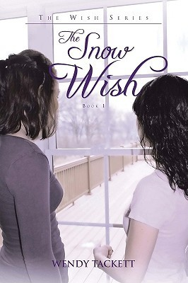 The Snow Wish Wendy Tackett