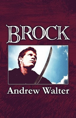 Brock  by  Andrew Walter