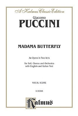 Giacomo Puccini Madam Butterfly  by  Giacomo Puccini
