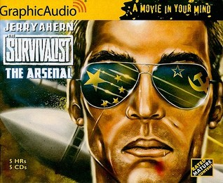 The Arsenal (The Survivalist, #16)  by  Jerry Ahern