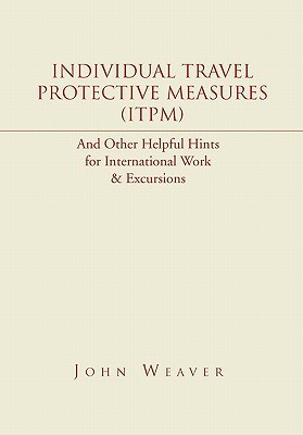 Individual Travel Protective Measures  by  John Weaver
