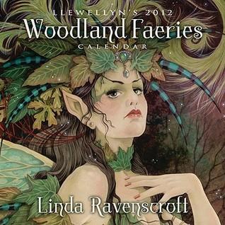 NOT A BOOK 2012 Llewellyns Woodland Faeries Wall Calendar  by  NOT A BOOK