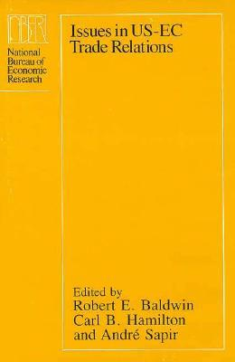 Issues in US-EC Trade Relations  by  Robert E. Baldwin
