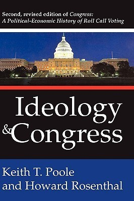 Ideology and Congress  by  Keith T. Poole