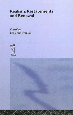 Realism: Restatements and Renewal: Restatements and Renewal (Cass Series on Security Studies)  by  Benjamin Frankel