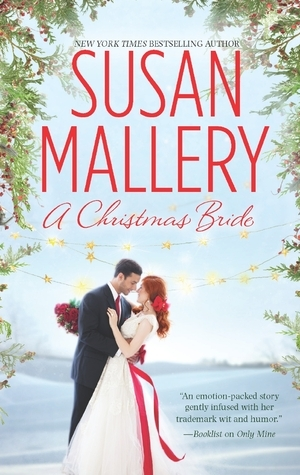 A Christmas Bride: Only Us: A Fools Gold Holiday/The Sheik and the Christmas Bride  by  Susan Mallery