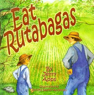 Eat Rutabagas Jerry Apps