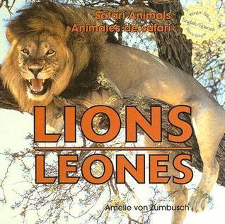 Lions/Leones  by  Amelie von Zumbusch