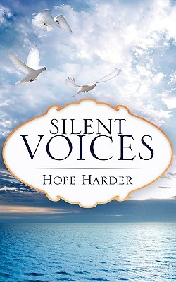 Silent Voices Hope Harder