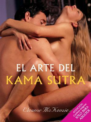 El Arte del Kama Sutra  by  Eleanor McKenzie