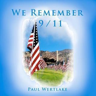 We Remember  by  Paul Wertlake