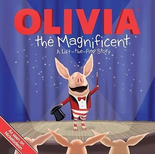 Olivia The Magnificent Sheila Sweeny Higginson