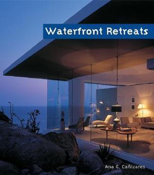 Waterfront Retreats  by  Alejandro Bahamón