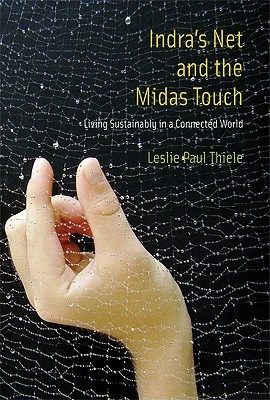 Indras Net and the Midas Touch  by  Leslie Paul Thiele