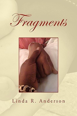 Fragments  by  Linda R. Anderson