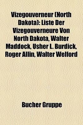 Vizegouverneur (North Dakota) Bücher Gruppe