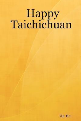 Happy Taichichuan Xu He