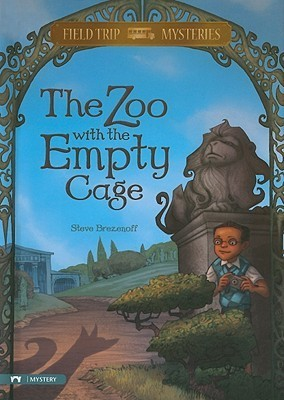 The Zoo With The Empty Cage Steve Brezenoff