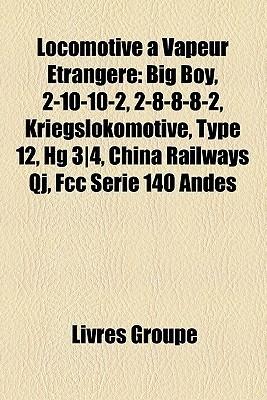 Locomotive Vapeur Trang Re Livres Groupe