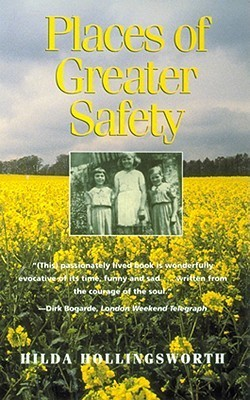 Places of Greater Safety Hilda Hollingsworth