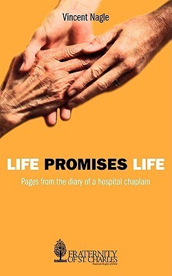 Life Promises Life  by  Vincent Nagle