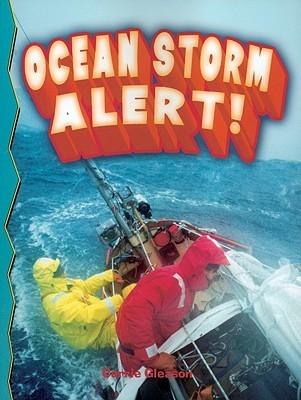 Ocean Storm Alert!  by  Carrie Gleason