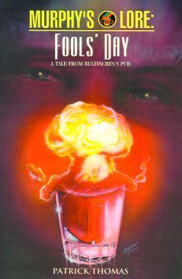 Murphys Lore:  Fools Day  by  Patrick Thomas