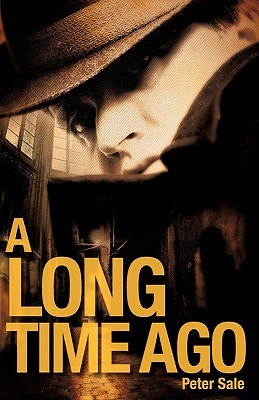 A Long Time Ago  by  Peter Sale
