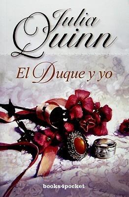 El Duque y yo Julia Quinn