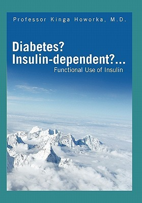 Functional Insulin Treatment: Principles, Teaching Approach, and Practice Kinga Howorka