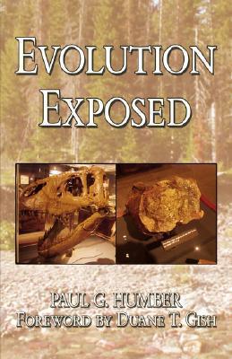 Evolution Exposed Paul, G. Humber