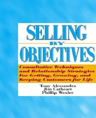 Selling Objectives by Anthony J. Alessandra