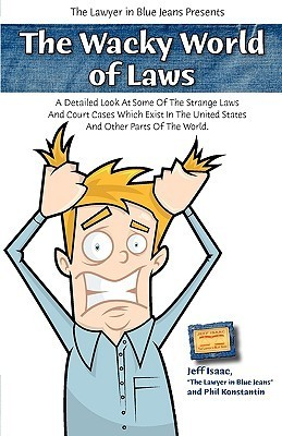 The Wacky World of Laws Jeff Isaac