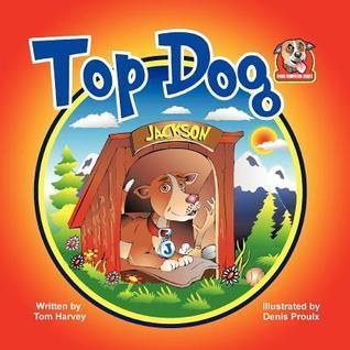 Top Dog  by  Tom Harvey