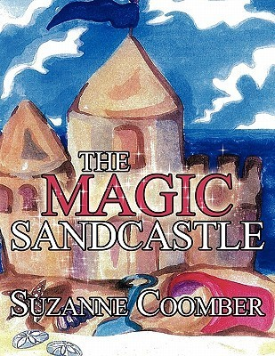 The Magic Sandcastle  by  Suzanne Coomber